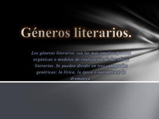 Géneros literarios.