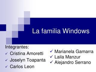 La familia Windows