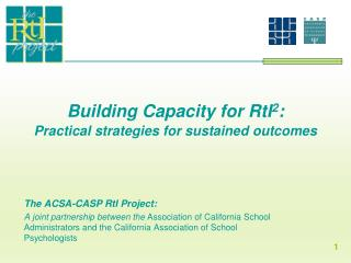 Building Capacity for RtI 2 : Practical strategies for sustained outcomes
