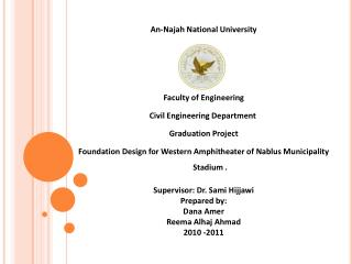 An- Najah  National University Faculty of Engineering Civil Engineering Department�