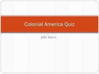 Colonial America Quiz