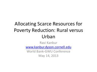 Allocating Scarce Resources for Poverty Reduction: Rural versus Urban