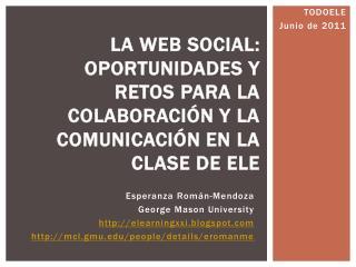 La web social: oportunidades y retos para la colaboración y la comunicación en la clase de ELE