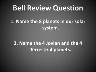 Bell Review Question