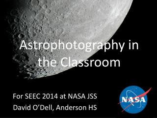 Astrophotography in the Classroom