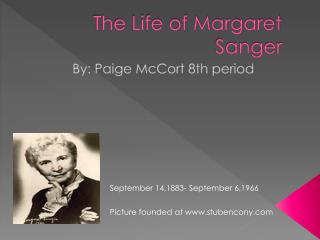 The Life of Margaret Sanger