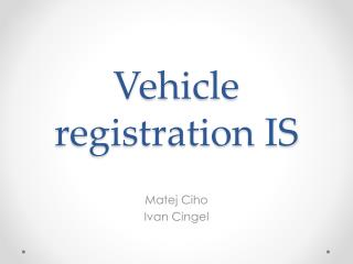 Vehicle registration  IS