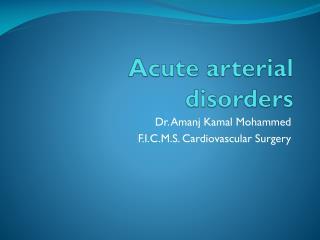 Acute arterial disorders