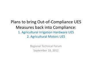 Regional Technical Forum September 18, 2012
