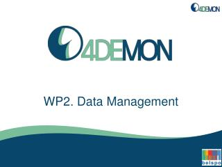 WP2.  Data Management