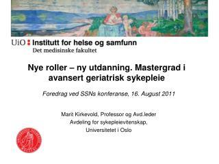 Nye roller – ny utdanning. Mastergrad i avansert geriatrisk sykepleie