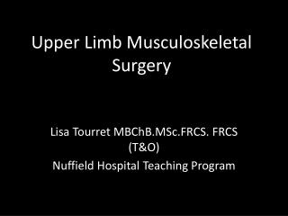 Upper Limb Musculoskeletal Surgery