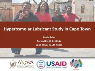 Hyperosmolar Lubricant Study in Cape Town