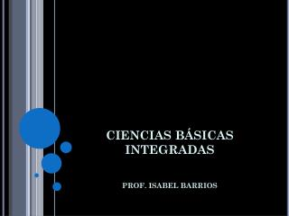 CIENCIAS B�SICAS INTEGRADAS