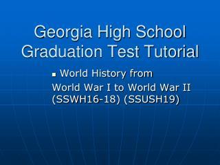 Georgia High School Graduation Test Tutorial