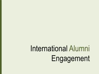 International  Alumni  Engagement