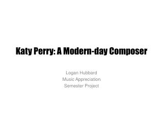 Katy Perry: A Modern-day Composer