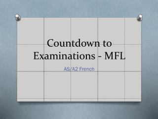 Countdown to Examinations - MFL