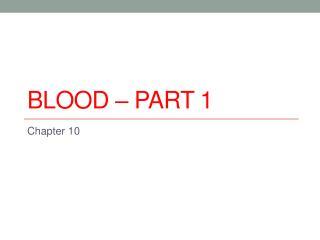 Blood – Part 1