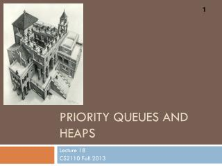 Priority Queues and Heaps