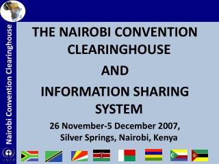 THE NAIROBI CONVENTION CLEARINGHOUSE  AND  INFORMATION SHARING SYSTEM