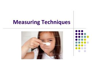 Measuring Techniques