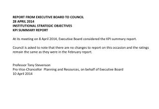 REPORT FROM EXECUTIVE BOARD TO COUNCIL 28 APRIL 2014 INSTITUTIONAL STRATEGIC OBJECTIVES