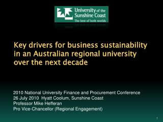 Key drivers for business sustainability in an Australian regional university over the next decade