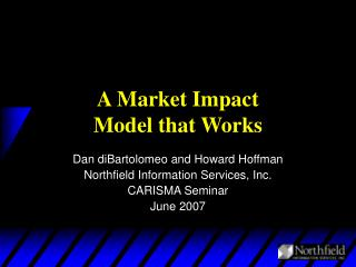 A Market Impact  Model that Works