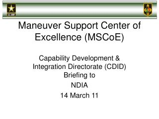 Maneuver Support Center of Excellence (MSCoE)