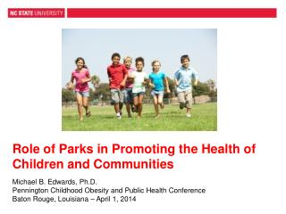 Role of Parks in Promoting the Health of Children and Communities