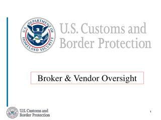 Broker & Vendor Oversight