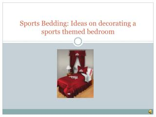 Sports Bedding: Ideas on decorating a sports themed bedroom