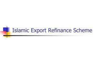 Islamic Export Refinance Scheme