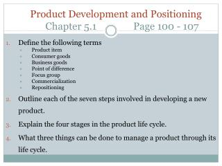 Product Development and Positioning 	Chapter  5.1               Page  100 - 107