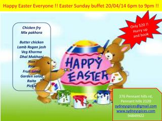 Happy Easter Everyone !! Easter Sunday buffet 20/04/14 6pm to 9pm !!