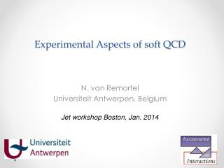 Experimental Aspects of soft QCD