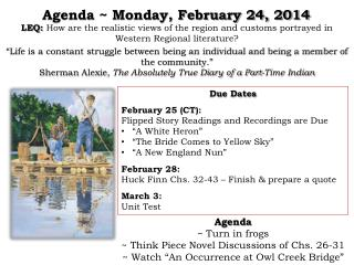 Agenda ~ Monday, February 24, 2014