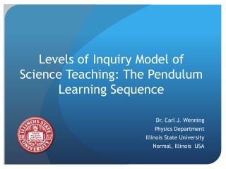 Levels of Inquiry Model of Science Teaching: The Pendulum Learning Sequence