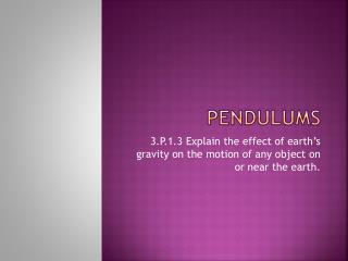 Pendulums
