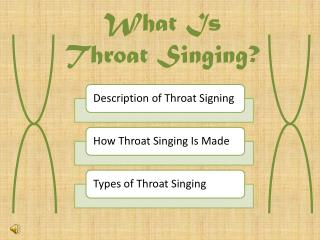 What Is  Throat Singing?