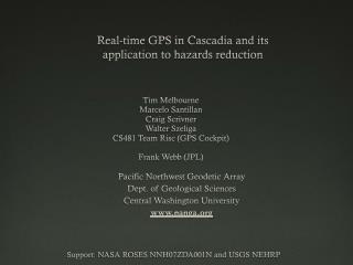 Real-time GPS in  Cascadia  and its  application to hazards reduction