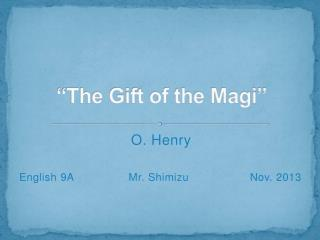 """The Gift of the Magi"""