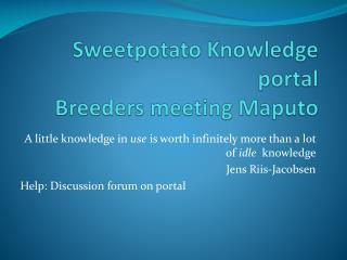 Sweetpotato Knowledge portal Breeders meeting Maputo