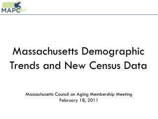 Massachusetts Demographic Trends and New Census Data