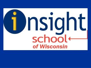 Insight School of Wisconsin August 20th 4:30-7:30 pm