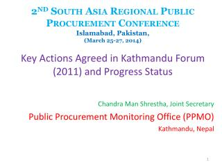 2 nd South Asia Regional Public Procurement Conference Islamabad, Pakistan,  (March 25-27, 2014)