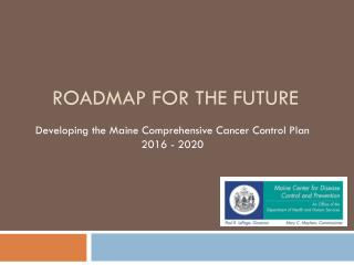 Roadmap for the Future