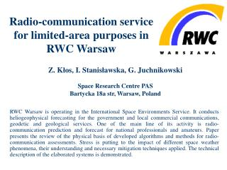 Radio-communication service for limited-area purposes in RWC Warsaw