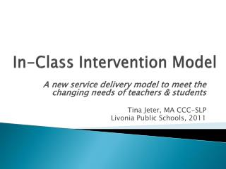 In-Class  Intervention  Model